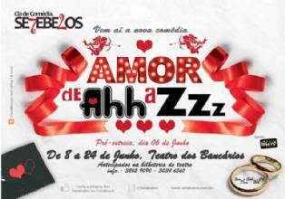 Cia de Comédia SeteBelos – Amor de Ahh a Zzz